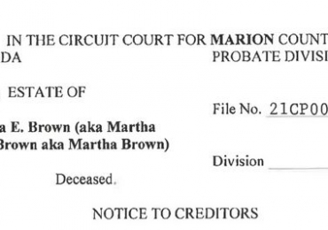 NOTICE TO CREDITORS: Petition to Admit Foreign Will to Record (To Transfer Nonresident of Decedent's Real Estate) Martha E. Brown (aka Martha Ellen Brown aka Martha Brown)